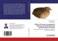 Capa do livro de Effect of some managerial factors on behavior and performance of quail