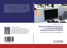 Bookcover of Impact of Online Resources on Teaching Reading Comprehension at Matric