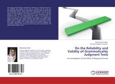 Borítókép a  On the Reliability and Validity of Grammaticality Judgment Tests - hoz