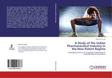 Capa do livro de A Study of the Indian Pharmaceutical Industry in the New Patent Regime