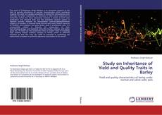 Portada del libro de Study on Inheritance of Yield and Quality Traits in Barley