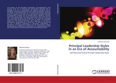 Bookcover of Principal Leadership Styles in an Era of Accountability