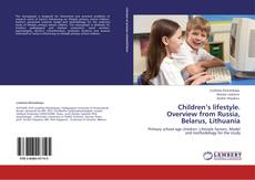 Buchcover von Children's lifestyle. Overview from Russia, Belarus, Lithuania