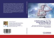 Portada del libro de A Methodology for the Integrated Design of Customer Goods