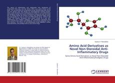 Amino Acid Derivatives as Novel Non-Steroidal Anti-Inflammatory Drugs kitap kapağı