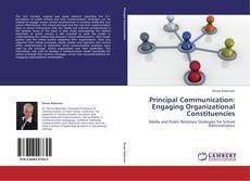 Principal Communication: Engaging Organizational Constituencies的封面