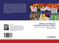 Bookcover of Diffusion Of Organic Vegetable Farming In Nepal