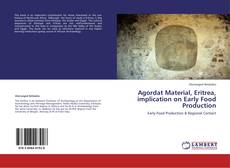 Agordat Material, Eritrea, implication on Early Food Production的封面