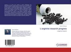 Copertina di L-arginine research progress