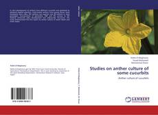 Bookcover of Studies on anther culture of some cucurbits