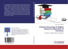 Couverture de Private Financing of Higher Distance Education in Tanzania.