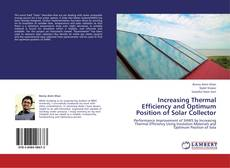 Bookcover of Increasing Thermal Efficiency and Optimum Position of Solar Collector