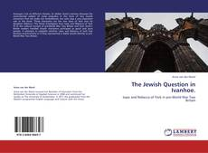 Bookcover of The Jewish Question in Ivanhoe.