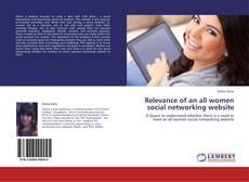 Relevance of an all women social networking website的封面