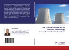 IAEA and Cooperation in Nuclear Technology kitap kapağı