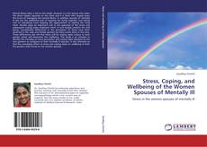 Capa do livro de Stress, Coping, and Wellbeing of the Women Spouses of Mentally Ill