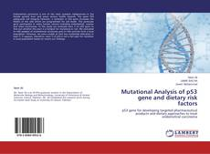 Bookcover of Mutational Analysis of p53 gene and dietary risk factors