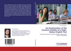 Bookcover of An Examination of the Content Validity of a High-Stakes English Test