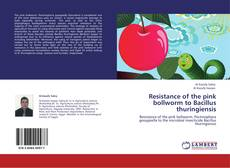 Bookcover of Resistance of the pink bollworm to Bacillus thuringiensis