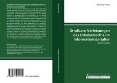 Strafbare Verletzungen des Urheberrechts im Informationszeitalter kitap kapağı