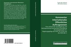 Bookcover of Kommentar Internationales Öffentliches Auftragswesen
