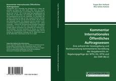 Kommentar Internationales Öffentliches Auftragswesen kitap kapağı