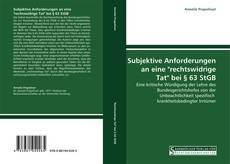 """Bookcover of Subjektive Anforderungen an eine """"rechtswidrige Tat"""" bei § 63 StGB"""