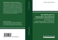 Die Briefwahl im deutschen Sprachraum的封面