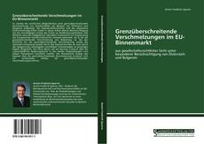 Capa do livro de Grenzüberschreitende Verschmelzungen im EU-Binnenmarkt