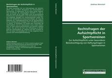 Capa do livro de Rechtsfragen der Aufsichtpflicht in Sportvereinen