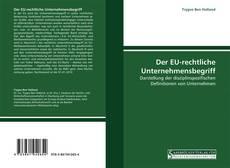 Portada del libro de Der EU-rechtliche Unternehmensbegriff