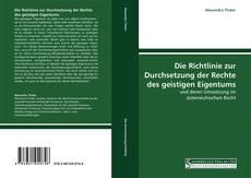 Copertina di Die Richtlinie zur Durchsetzung der Rechte des geistigen Eigentums