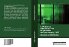 Buchcover von Kommentar Internationales Öffentliches Auftragswesen 2012