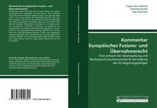 Portada del libro de Kommentar Europäisches Fusions- und Übernahmerecht