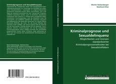 Borítókép a  Kriminalprognose und Sexualdelinquenz - hoz