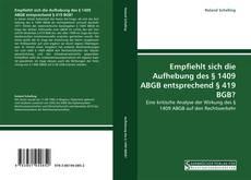 Bookcover of Empfiehlt sich die Aufhebung des § 1409 ABGB entsprechend § 419 BGB?