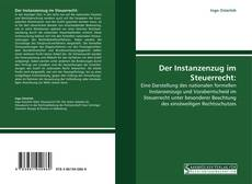 Capa do livro de Der Instanzenzug im Steuerrecht: