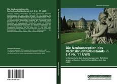 Bookcover of Die Neukonzeption des Rechtsbruchtatbestands in § 4 Nr. 11 UWG