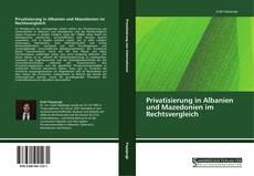 Buchcover von Privatisierung in Albanien und Mazedonien im Rechtsvergleich