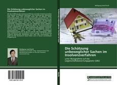 Bookcover of Die Schätzung unbeweglicher Sachen im Insolvenzverfahren