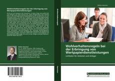 Wohlverhaltensregeln bei der Erbringung von Wertpapierdienstleistungen kitap kapağı