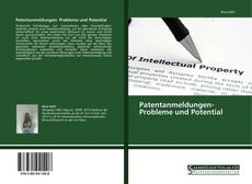 Portada del libro de Patentanmeldungen- Probleme und Potential