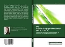 Bookcover of Die Verwaltungsgerichtsbarkeit seit 1.1.2014
