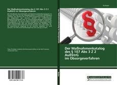 Обложка Der Maßnahmenkatalog des § 107 Abs 3 Z 2 AußStrG im Obsorgeverfahren