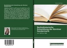 Portada del libro de Rechtshistorische Entwicklung der Kärntner Gendarmerie