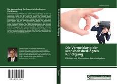 Buchcover von Die Vermeidung der krankheitsbedingten Kündigung