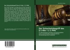 Обложка Der Sicherheitsbegriff des § 5 Abs 1 Z 2 PHG
