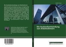 Bookcover of Die Auslandsentsendung von Arbeitnehmern