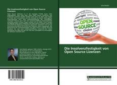 Bookcover of Die Insolvenzfestigkeit von Open Source Lizenzen