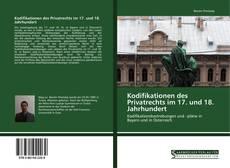 Bookcover of Kodifikationen des Privatrechts im 17. und 18. Jahrhundert